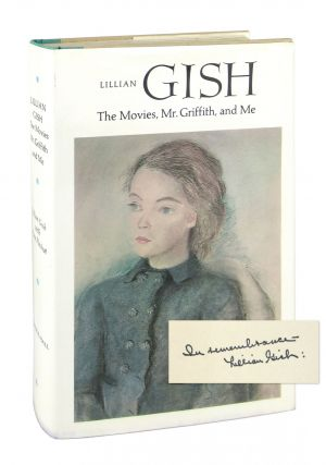 The Movies, Mr. Griffith, and Me. Lillian Gish, Ann Pinchot