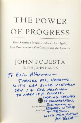 The Power of Progress: How America's Progressives Can (Once Again) Save Our Economy, Our Climate, and Our Country [Signed]