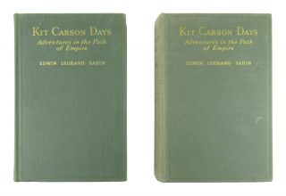 Kit Carson Days: Adventures in the Path of Empire (2 Volumes)