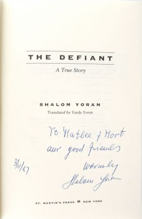 The Defiant: A True Story [signed]