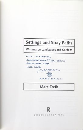 Settings and Stray Paths: Writing on Landscapes and Gardens [Signed]