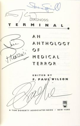 Diagnosis: Terminal: An Anthology of Medical Terror [Signed by Four]